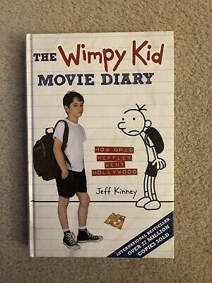 The Wimpy Kid Movie Diary: How Greg Heffley Went Hollywood by Kinney, Jeff Book