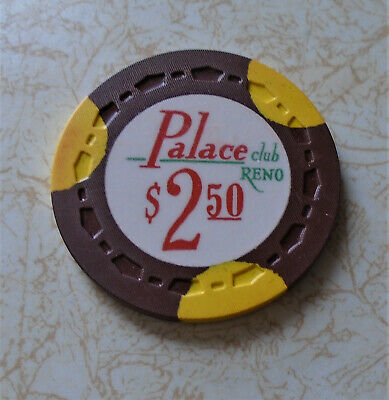 Obsolete, Early Palace Club, Reno $2.50 Casino Chip