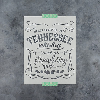 Smooth As Tennessee Whiskey Stencil - Durable & Reusable Mylar Stencils