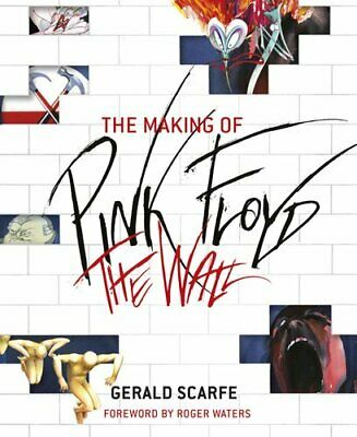 The Making of Pink Floyd The Wall by Gerald Scarfe 9780753828878 | Brand New