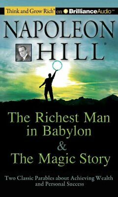 The Richest Man in Babylon and the Magic Story : Two Classic Parables about...