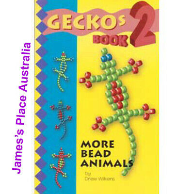 Gecko's 2 Book -  More Bead Animals