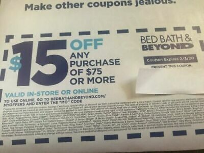 exclusive $15 OFF $75 Coupon For BED BATH &BEYOND coupon EXP 2/3/20