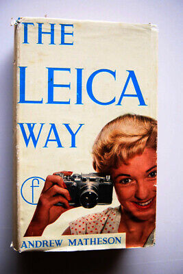 1959.... Leica Way..5th edition.. by Matherson
