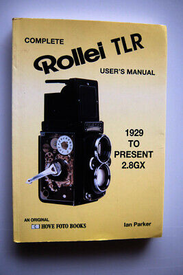 1994....Rollei TLR  user guide ..... 1929~1994 ............by Ian Parker