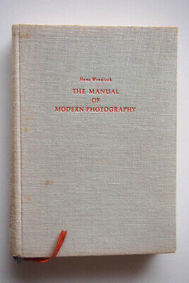 1954....The Manual of Modern Photography......by Windisch