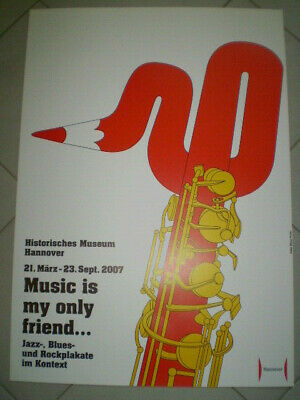Music is my only friend, Jazz-, Blues- und Rock-Plakate, Poster, 2007