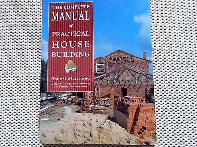 COMPLETE MANUAL of PRACTICAL HOUSE BUILDING,1993 Book.