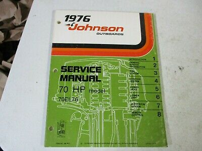 Genuine factory Johnson outboard motor service manual 1976 70 hp