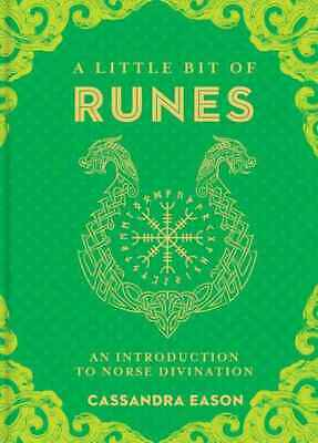 Little Bit of Runes, A: An Introduction to Norse Divination