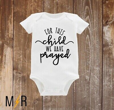For this child we have prayed baby Onesie\u00ae Bodysuits Pregnancy announcement Onesie\u00ae Outfits for babies