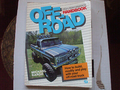 off road high performance hand book michael bargo how to build