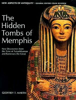 """Hidden Tombs of Memphis"" Ancient Egypt Tutankhamun Ramesses the Great Saqqara"