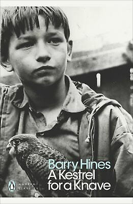 A Kestrel for a Knave (Penguin Modern Classics by Barry Hines New Paperback Book
