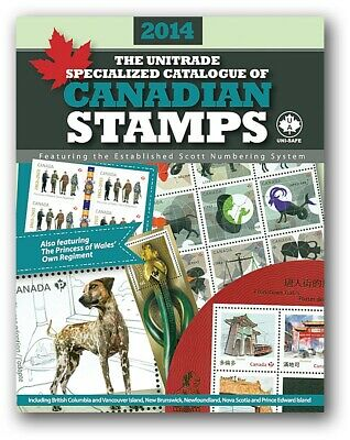 Canada 2014 Unitrade Specialized Catalogue of Canadian Stamps