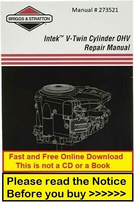 Briggs and Stratton 273521 Intek V-Twin OHV Repair Service Workshop Manual