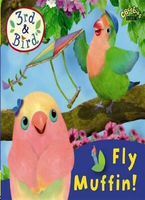 3rd and Bird: Fly Muffin! By BBC