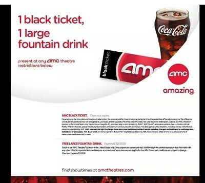 AMC Theaters 1 Black Ticket 1 Large Drink - Exp 6/30/2020 Fast Shipping