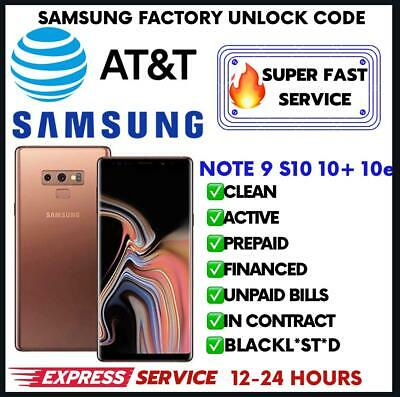At&T Att Unlock Code Service For Samsung Galaxy S9 S8 S7 S6 S5 S4 Note 8 Note 9