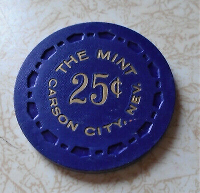 Obsolete, Early The Mint, Carson City, NV $.25 Casino Chip