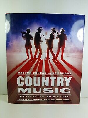 COUNTRY MUSIC: An Illustrated History by Dayton Duncan SIGNED HCDJ New