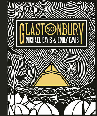 Glastonbury 50: The Official Story of Festival Hardcover Book. New !