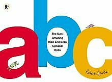Most Amazing Hide-and-Seek Alphabet Book de Crowther, Robert | Livre | état bon