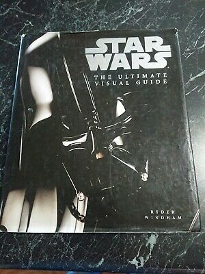 Star Wars The Ultimate Visual Guide (Hardcover, 2005) ~Ryder Windham