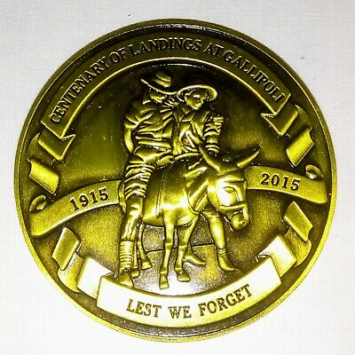 ANZAC MEDALLION Centenary Of The Landing At Gallipoli Lest We Forget