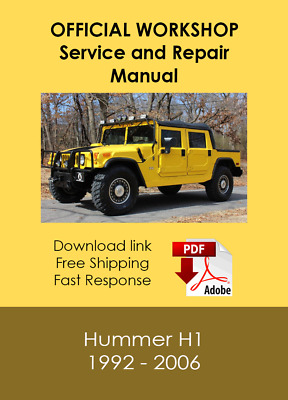 OFFICIAL WORKSHOP  Service and Repair Manual for  Hummer H1 1992 - 2006
