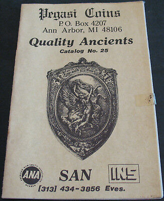 Pegasi Coins Quality Ancients Catalog 25 Greek, Roman Imperial Scarce Reference