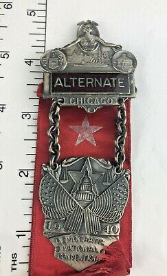 Deco 1940 Chicago  Democratic Convention  ALTERNATE Badge