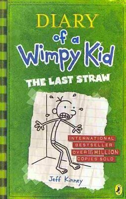 Diary of a Wimpy Kid: The Last Straw (Book 3) by Jeff Kinney 9780141324920