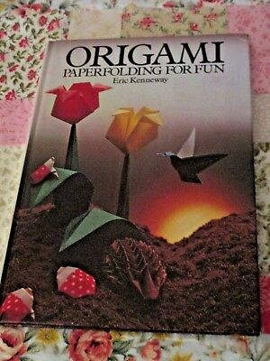 ORIGAMI: PAPERFOLDING FOR FUN By ERIC KENNEWAY ~ HARDCOVER – 1980 By OCTOPUS