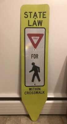 Single Sided Virginia State Law Yield For Pedestrian 🚶 Within Crosswalk Sign