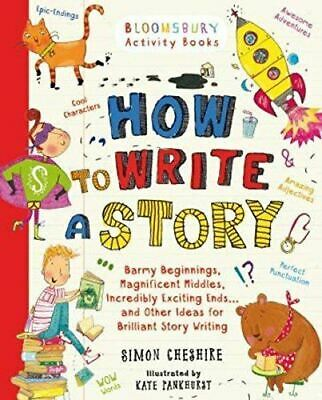 Very Good, How to Write a Story, Cheshire, Simon, Paperback
