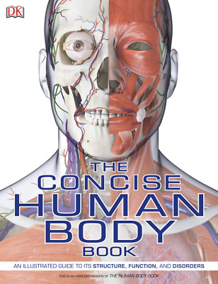 The Concise Human Body Book (2019) - illustrated guide to human body (Soft Copy)