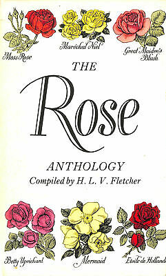 The Rose Anthology by Fletcher, H. L. V