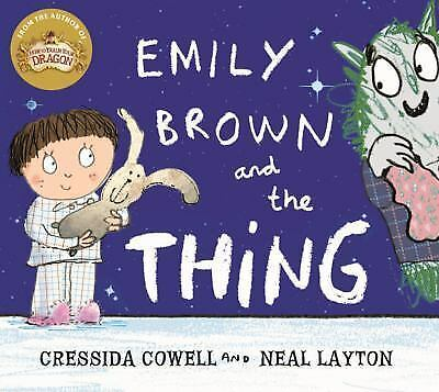 Emily Brown: The Thing by Cressida Cowell (2015, Paperback)