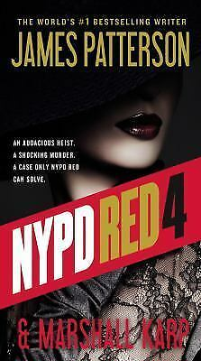 NYPD Red 4 by James Patterson and Marshall Karp (2017, Paperback)