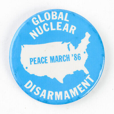 Vintage Pin Back Peace March '86 Global Nuclear Disarmament