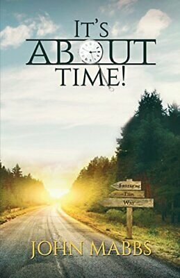 It's About Time! By John Mabbs