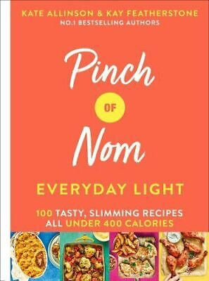 Pinch of Nom Everyday Light 100 Tasty Slimming Recipes all....Hardcover~New~2019