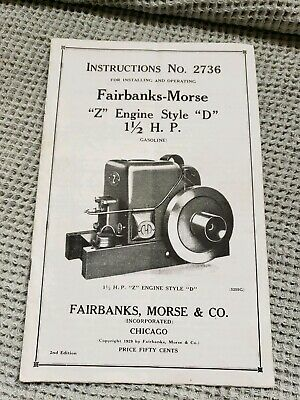 Fairbanks Morse Z D 1 1/2 HP Hit & Miss Engine Manual Instructions no. 2736