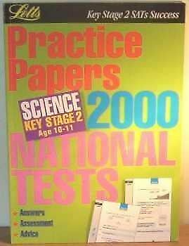 Very Good, Key Stage 2 SATs Success: Practice Papers 2000 National Tests - Scien