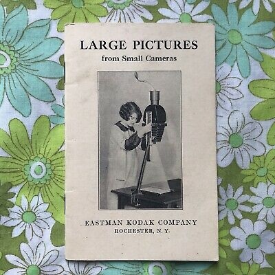 Large Pictures From Small Cameras EASTMAN KODAK Vintage Booklet 1920s 1926