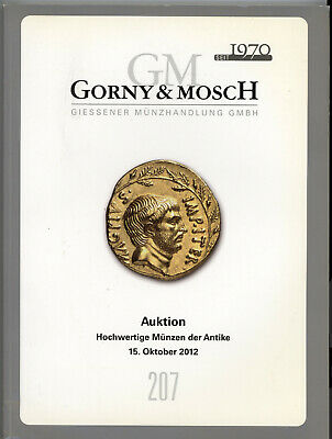 Gorny & Mosch # 207 Greek Roman Gold Silver Bronze Quality Coins Auction Catalog