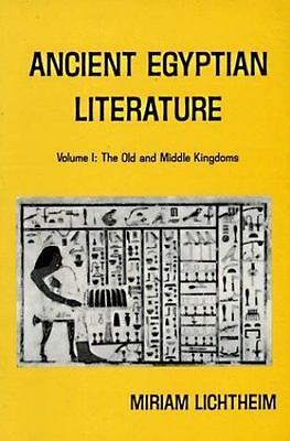 Ancient Egyptian Literature Vol. 1 : The Old and Middle Kingdom