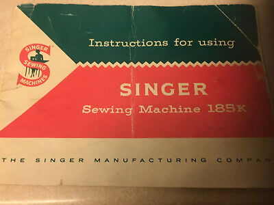 SINGER 185k  SEWING MACHINE INSTRUCTION BOOKLET