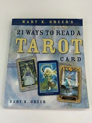 21 Ways To Read A Tarot Card By Mary K. Greer 2008 Top Tarot Techniques Book